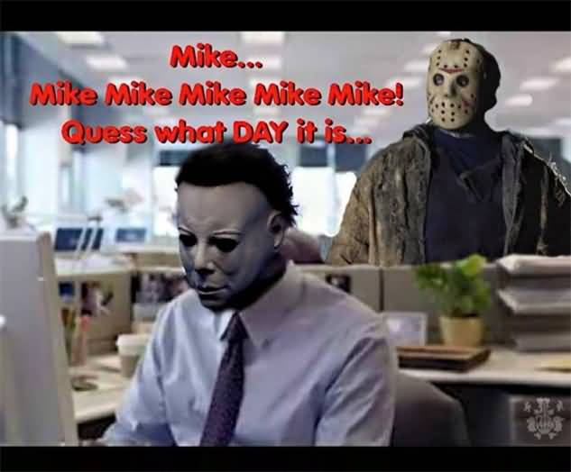 Mike Mike Mike Mike Halloween Day Meme