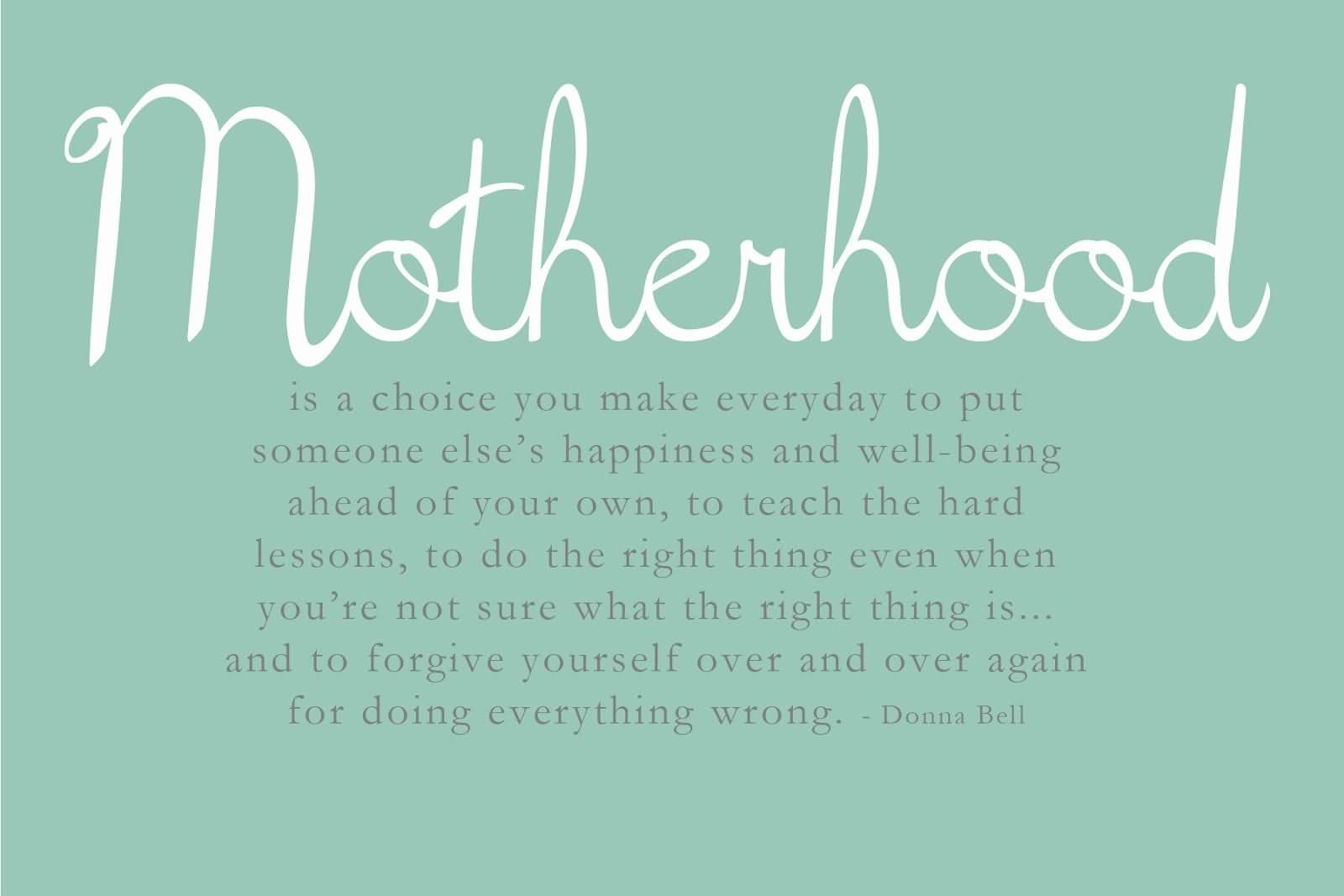 Motherhood Is A Choice Mommy to Be Quotes