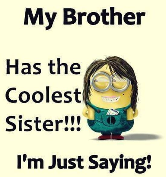 My Brother Has The Brother Quotes