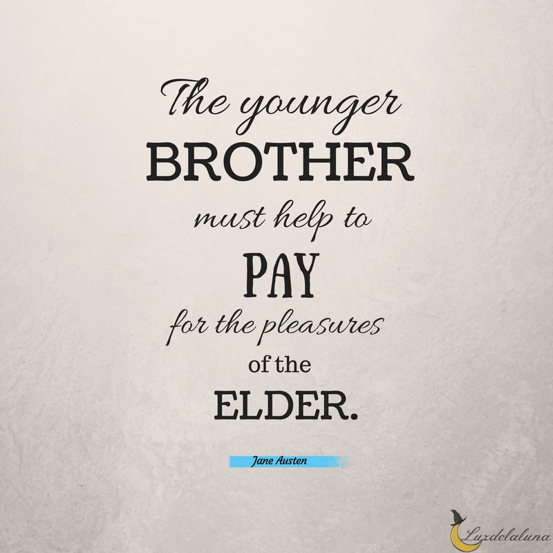 The Younger Brother Must Brother Quotes