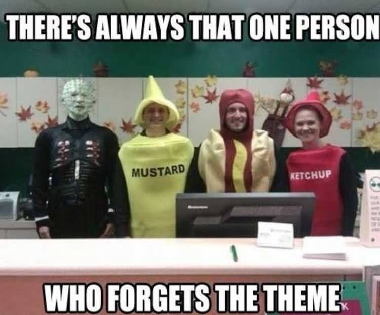 There's Always That One Halloween Day Meme