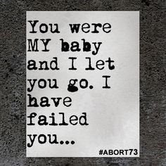 You Were My Baby Abortion Quotes