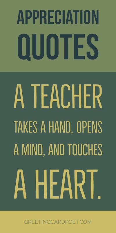 A Teacher Takes A Hand Appreciation Quotes