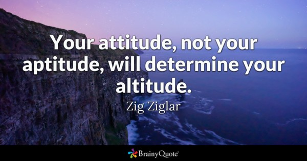 Attitude Quotes Your Attitude Not Your