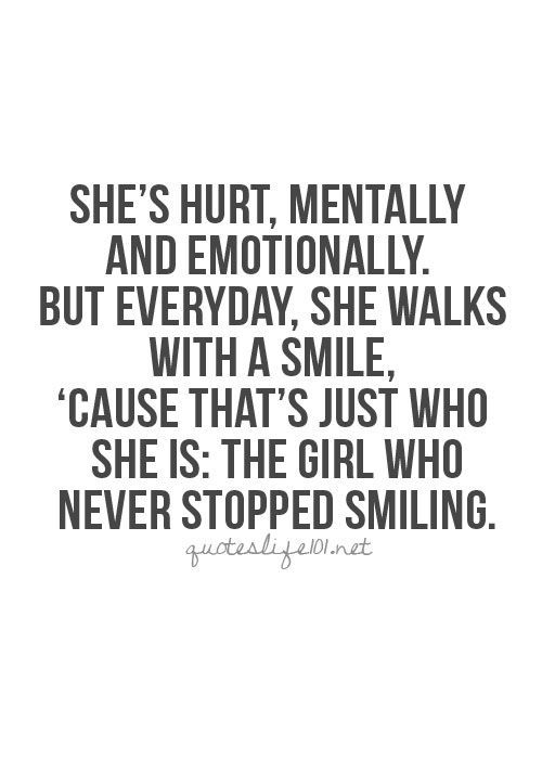 Broken Life Quotes She's Hurt Mentally And