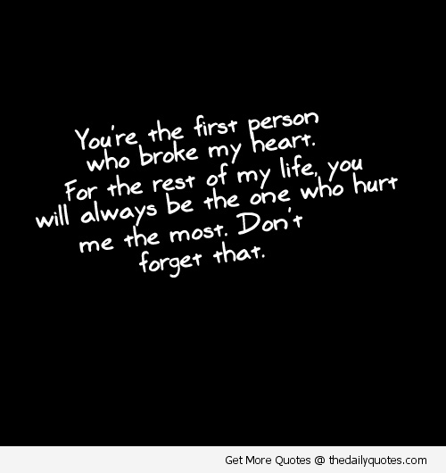 Broken Life Quotes You're The First Person