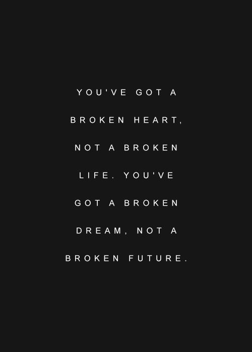 Broken Life Quotes You've Got A Broken