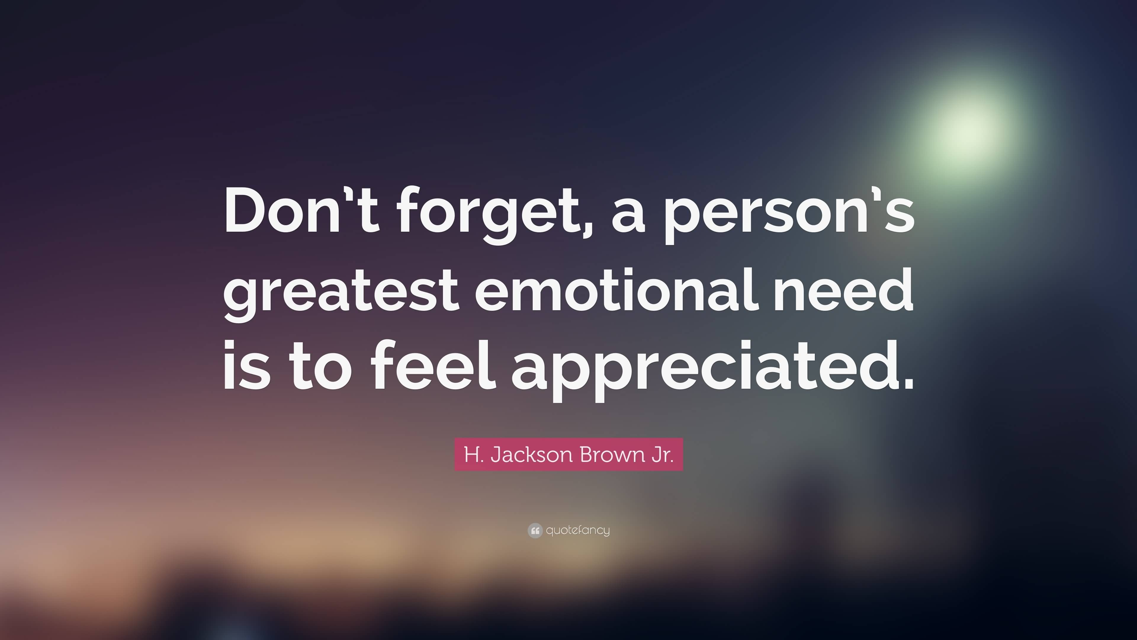 Don't Forget A Person Appreciation Quotes