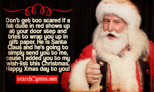 Don't Get Too Scared Santa Claus Quotes