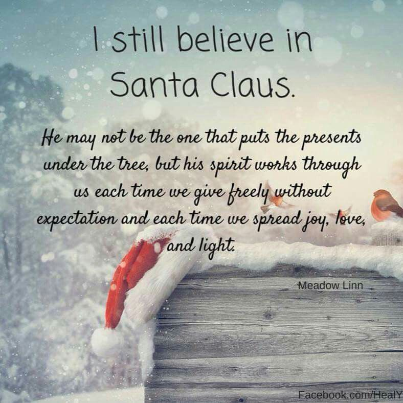 I Still Believe In Santa Claus Quotes