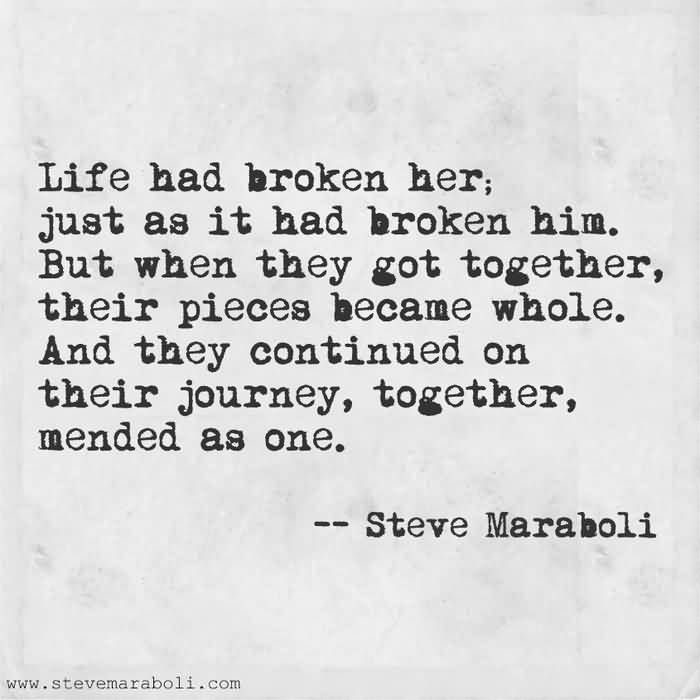 Life Had Broken Her Broken Life Quotes