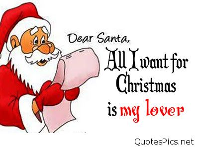 Santa Claus Quotes Dear Santa All I Want