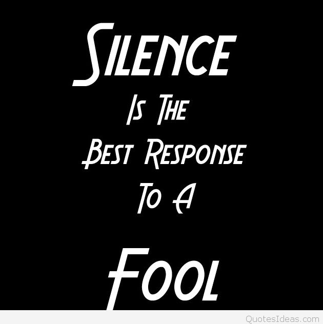 Silence Is The Best Attitude Quotes