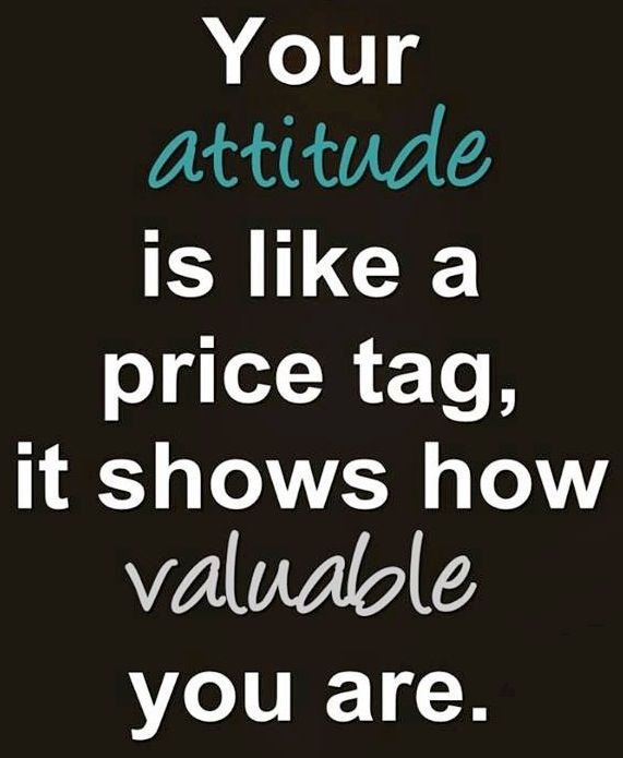 Your Attitude Is Like Attitude Quotes