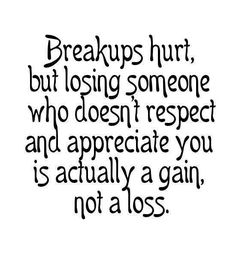 Breakups Hurt But Losing Getting Over A Break Up Quotes