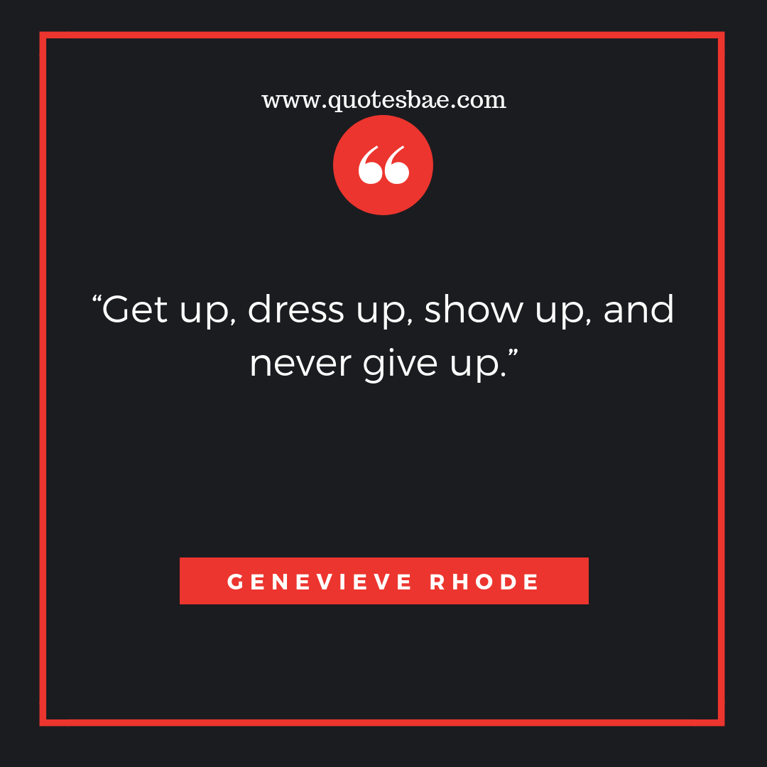 Get Up Dress Up Move On Quotes After Break Up
