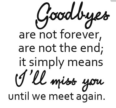 Goodbyes Are Not Forever Good Bye Quotes
