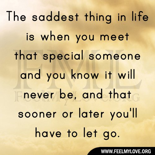Have To Let Go Someone Special Quotes