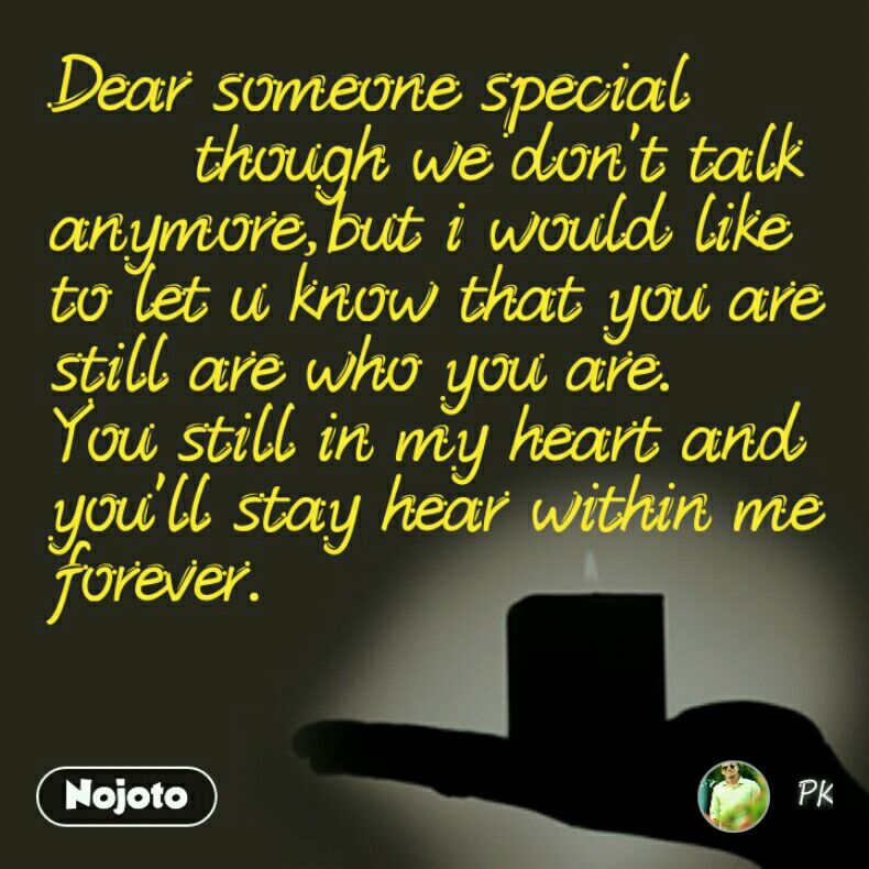 Hear Within Me Forever Someone Special Quotes
