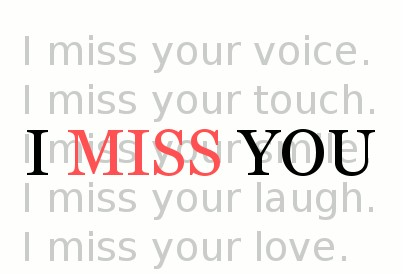 I Miss You Love Someone Special Quotes