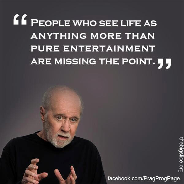 People Who See Life George Carlin Quotes
