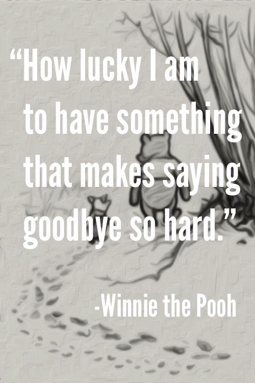 Saying Goodbye So Hard Good Bye Quotes