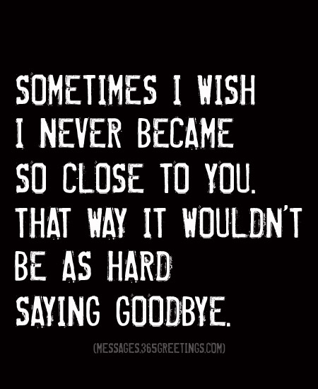 30 Best Good Bye Quotes With Its Real Meaning Quotesbae