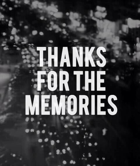 Thanks For The Memories Good Bye Quotes