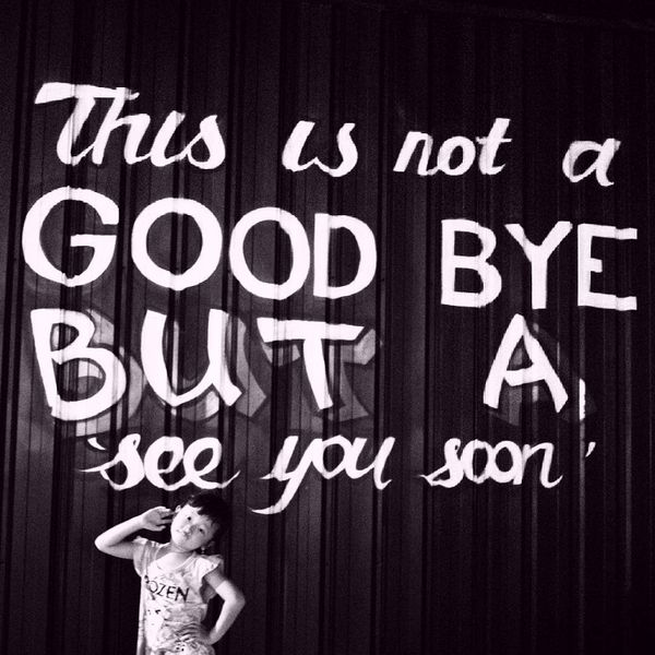This Is Not A Good Bye Quotes