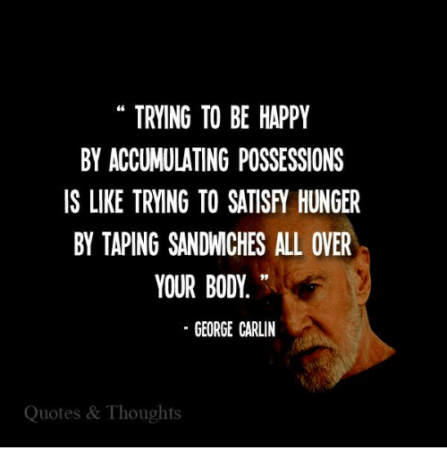 Trying To Be Happy George Carlin Quotes