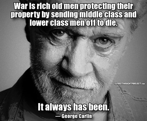 War Is Rich Old George Carlin Quotes