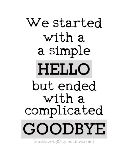 We Started With A Good Bye Quotes