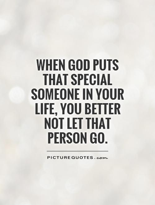 When God Puts That Someone Special Quotes