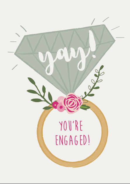 Yay! You're Engaged Congratulations Engagement